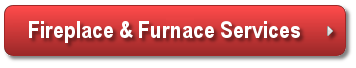 Fireplace & Furnace Services